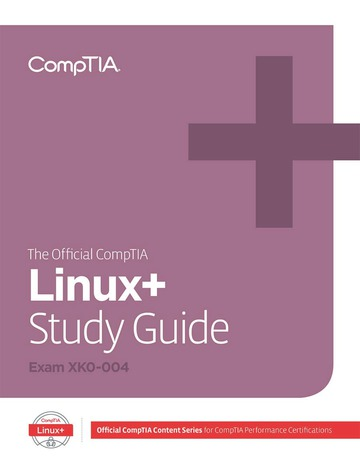 The Official CompTIA Linux+ Study Guide (Exam XK0-004)