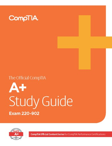 The Official CompTIA Study Guide for A+ (Exam 220-902)