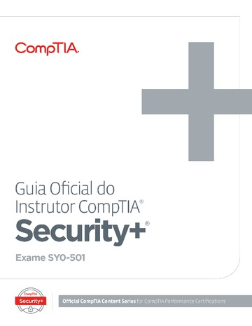 The Official CompTIA Security+ Instructor Guide (Exam SY0-501) Brazilian Portuguese Version