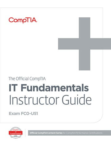 The Official CompTIA IT Fundamentals Instructor Guide (Exam FC0-U51)