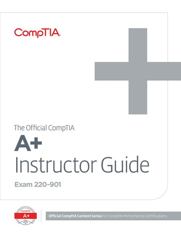 The Official CompTIA A+ Instructor Guide (Exam 220-901)