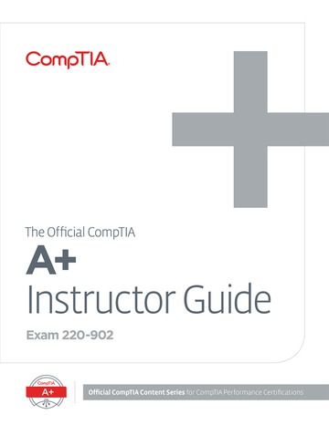 The Official CompTIA A+ Instructor Guide (Exam 220-902)