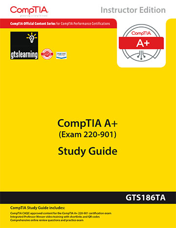 CompTIA A+ Certification (Exam 220-901) Trainer Edition