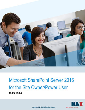 Microsoft SharePoint Server 2016 for the Site Owner/Power User