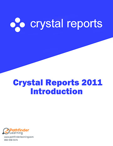 Crystal Reports 2011 Level 1 (Introduction) Training
