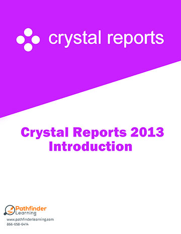 Crystal Reports 2013 Level 1 (Introduction) Training